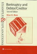 Bankruptcy and Debtor-Creditor 2nd edition 9780735500327 0735500320