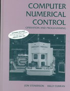 Computer Numerical Control 1st edition 9780133489620 0133489620