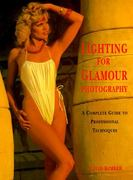 Lighting for Glamour Photography 0 9780817442309 0817442308