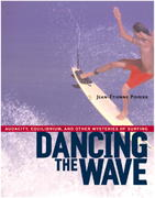 Dancing the Wave 1st edition 9781590300602 1590300602
