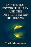 Existential Psychotherapy and the Interpretations of Dreams 0 9781568217710 1568217714