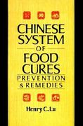 The Chinese System of Food Cures 1st Edition 9780806963082 0806963085