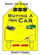 How to Save $$$ Buying a New Car 0 9780759611474 0759611475