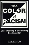 The Color of Racism 0 9780965022002 0965022005