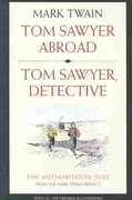 Tom Sawyer Abroad and Tom Sawyer, Detective 2nd edition 9780520242029 0520242025