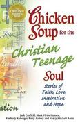 Chicken Soup for the Christian Teenage Soul 0 9780757300950 0757300952