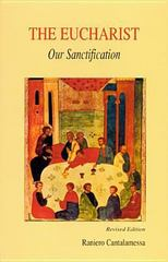 The Eucharist, Our Sanctification 1st Edition 9780814620755 0814620752