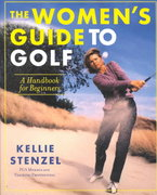 The Women's Guide to Golf 1st edition 9780312280680 0312280688
