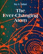The Ever-Changing Atom 0 9780761409618 0761409610