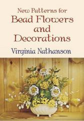 New Patterns for Bead Flowers and Decorations 0 9780486432977 0486432971