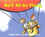 We'll All Go Flying 1st edition 9781550416985 1550416987