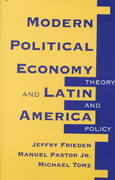 Modern Political Economy And Latin America 0 9780813324180 0813324181