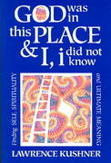 God Was in This Place and I, I Did Not Know 1st Edition 9781879045330 1879045338