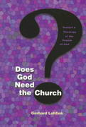 Does God Need the Church? 1st Edition 9780814659281 0814659284
