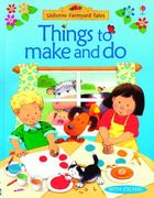 Farmyard Tales Things to Make and Do 0 9780794509408 0794509401
