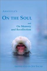 Aristotle's on the Soul and on Memory and Recollection 0 9781888009170 1888009179