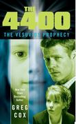 The 4400: The Vesuvius Prophecy 0 9781416543176 1416543171