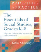 The Essentials of Social Studies, Grades K-8 1st Edition 9781416606451 1416606459