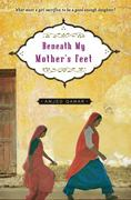 Beneath My Mother's Feet 1st Edition 9781416947288 1416947280