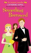 Something Borrowed 0 9781416954415 1416954414