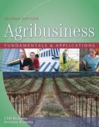 Agribusiness Fundamentals and Applications 2nd Edition 9781418032319 141803231X