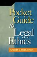 Pocket Guide to Legal Ethics