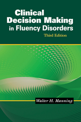 Clinical Decision Making in Fluency Disorders 3rd Edition 9781418067304 141806730X