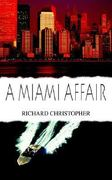 A Miami Affair 0 9781418475666 1418475661