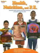 Health, Nutrition, and P. E. 0 9781419023576 1419023578