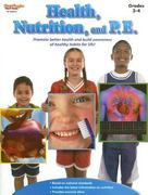 Health, Nutrition, and P. E. 0 9781419023590 1419023594