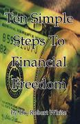 Ten Simple Steps to Financial Freedom 0 9781419660344 1419660349