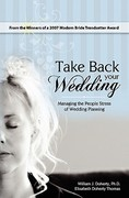 Take Back Your Wedding 1st Edition 9781419663383 1419663380