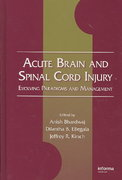 Acute Brain and Spinal Cord Injury 1st edition 9781420047943 1420047949