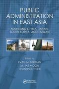 Public Administration in East Asia 0 9781420051919 1420051911