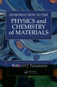 Introduction to the Physics and Chemistry of Materials 1st Edition 9781420061338 142006133X