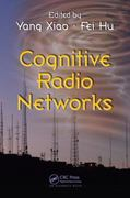 Cognitive Radio Networks 0 9781420064216 1420064215