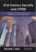 21st Century Security and CPTED 1st edition 9781420068078 1420068075