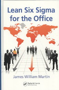 Lean Six Sigma for the Office 1st edition 9781420068795 1420068792