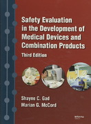 Safety Evaluation in the Development of Medical Devices and Combination Products, Third Edition 3rd edition 9781420071641 1420071645