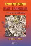 Engineering Heat Transfer, Third Edition 3rd Edition 9781439883143 1439883149