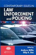Contemporary Issues in Law Enforcement and Policing 1st Edition 9781420072150 1420072153