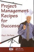 Project Management Recipes for Success 1st edition 9781420078244 1420078240