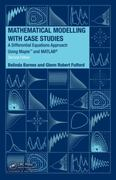 Mathematical Modelling with Case Studies 2nd edition 9781420083484 1420083481