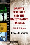 Private Security and the Investigative Process, Third Edition 3rd edition 9781420085693 1420085697