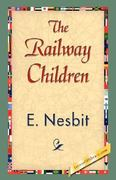 The Railway Children 1st edition 9781421838458 1421838451