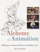 The Alchemy of Animation 3rd Edition 9781423104766 1423104765