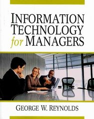 Information Technology for Managers 1st Edition 9781423901693 142390169X