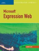 Microsoft Expression Web-Illustrated Complete 1st edition 9781423905509 1423905504