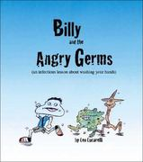 Billy and the Angry Germs 1st Edition 9781425122546 142512254X