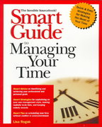 Smart Guide to Managing Your Time 1st edition 9780471318866 0471318868